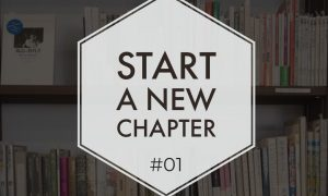 Start a new chapter #01
