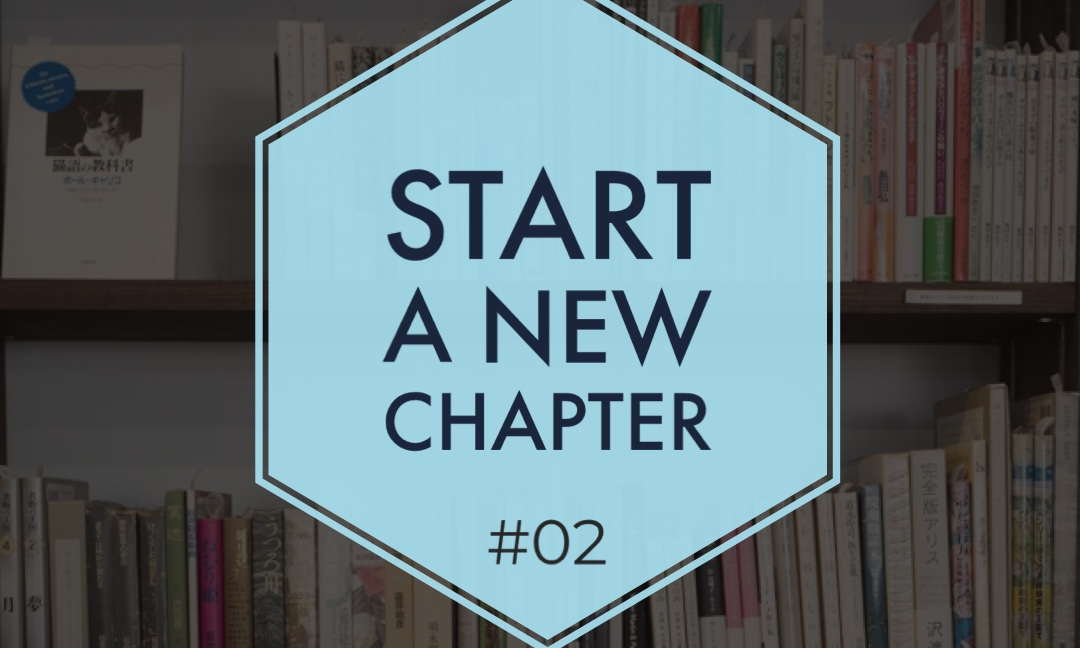 Start a new chapter #02