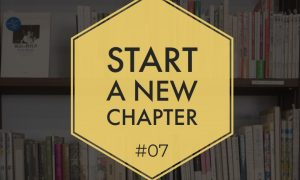 Start a new chapter #07