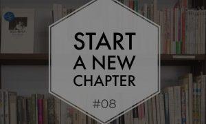 Start a new chapter #08