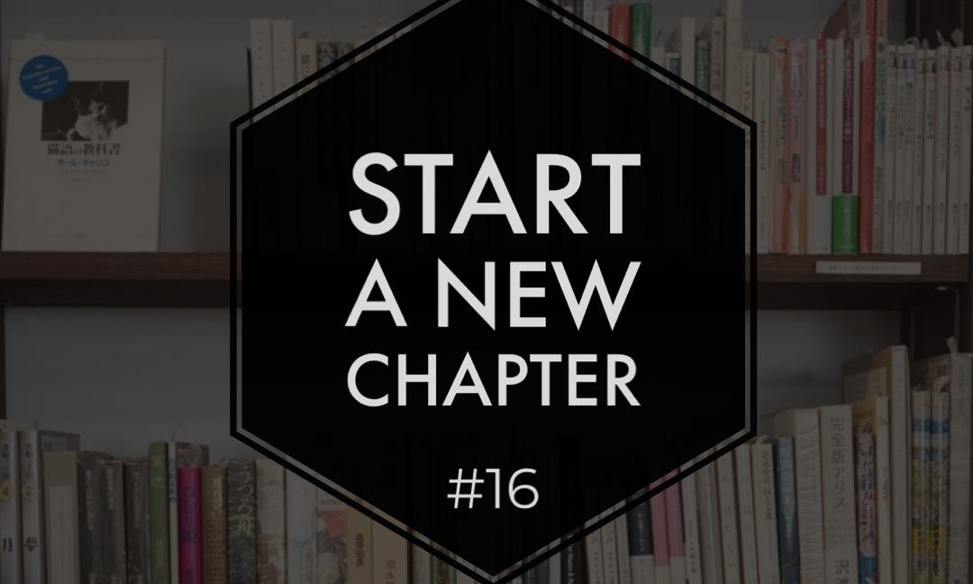 Start a new chapter #16